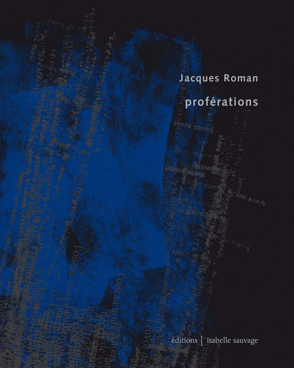 Midi poétique: Lecture-rencontre des Proférations de et par Jacques Roman