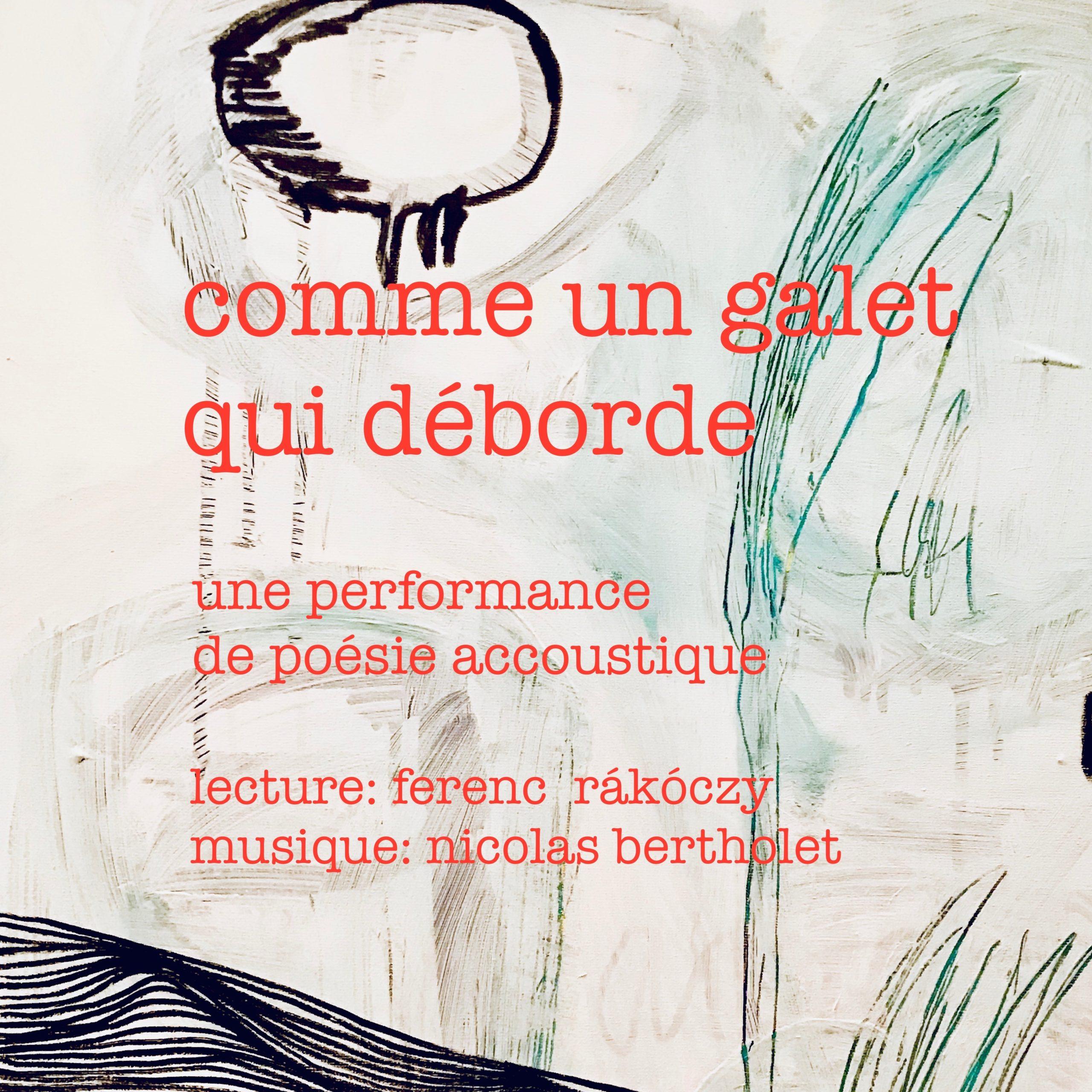 Rákóczy / Bertholey : poésie et musique «Comme un galet qui déborde»