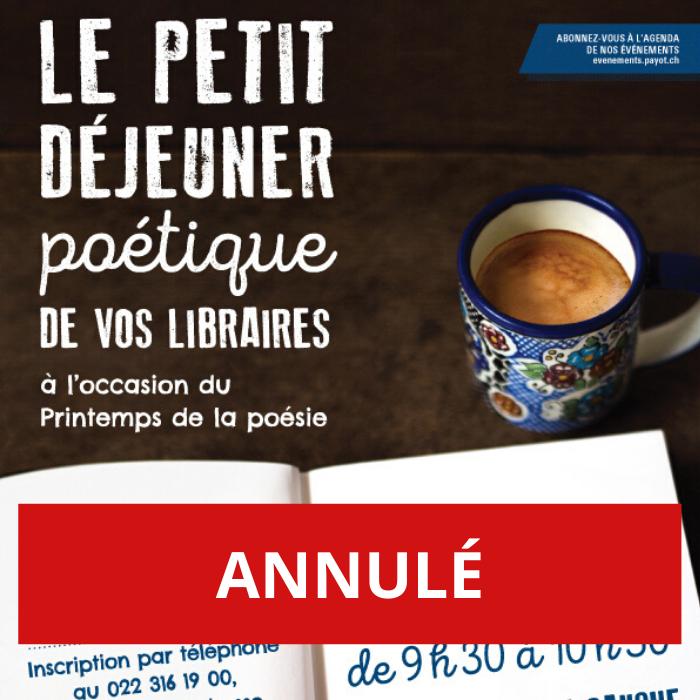 ANNULÉ – Petit-déjeuner poétique en compagnie de libraires genevois