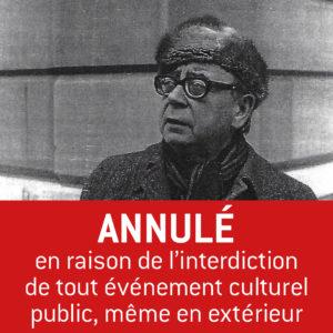 Balade poétique : Georges Haldas | ANNULÉ !